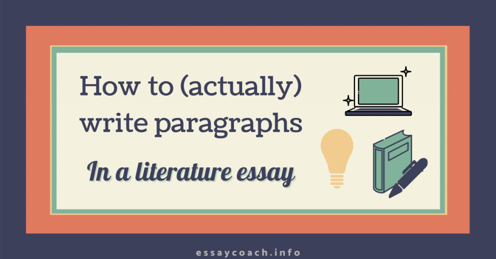 how to write paragraphs in a literature essay